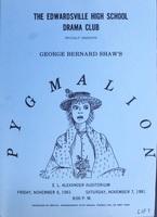 "1981 Program for Edwardsville High School's Performance of  ""Pygmalion"""