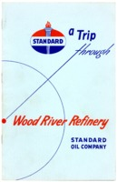 A Trip Through Wood River Refinery Pamphlet