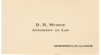 Business card for D.H. Mudge: Attorney at Law, circa 1905-1915